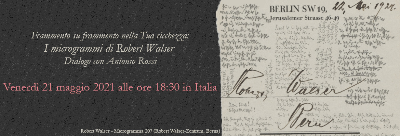 Frammento su frammento nella tua ricchezza: Robert Walser.